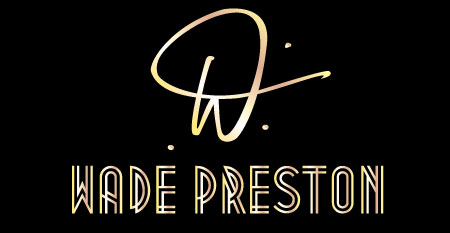 Wade Preston | Entertainer, Pianist, Vocalist, Songwriter